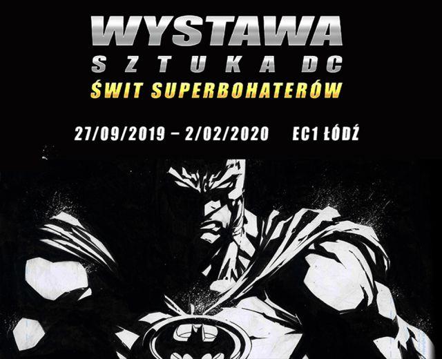 Going. | Wystawa Sztuka DC. Świt Superbohaterów