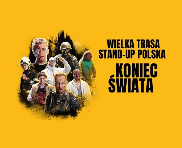 Going. | Wielka Trasa Stand-up Polska: Koniec Świata