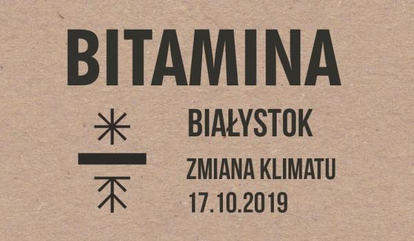 Going. | Bitamina | Białystok - Klub Zmiana Klimatu