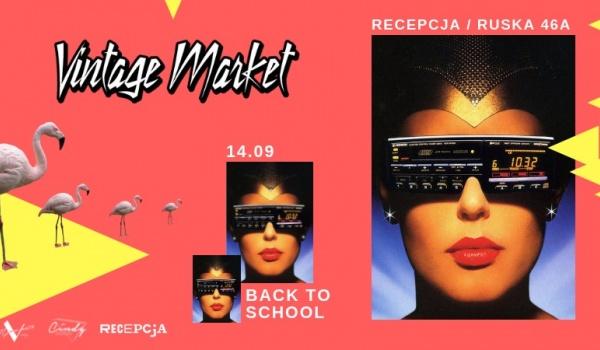 Going.   Vintage Market: Back to School - Recepcja