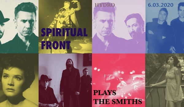 Going. | Spiritual Front plays The Smiths - Hydrozagadka
