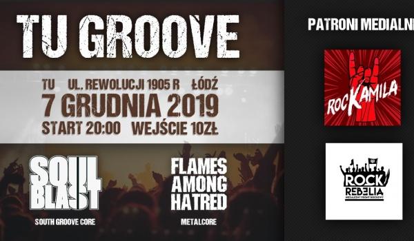 Going. | TU Groove - Soul Blast+Flames Among Hatred - TU