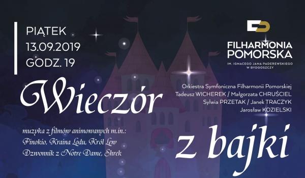 Going. | Muzyczny wieczór z bajki - Filharmonia Pomorska im. I. J. Paderewskiego w Bydgoszczy