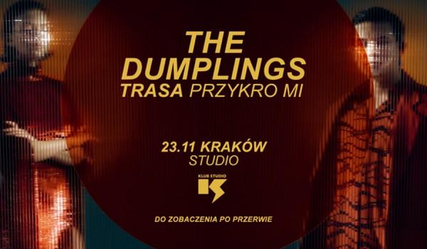 Going. | The Dumplings - Kraków | Trasa Przykro Mi - Klub Studio