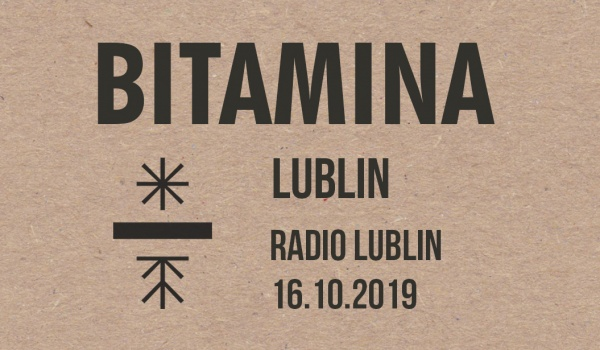 Going. | Bitamina | Lublin - Radio Lublin
