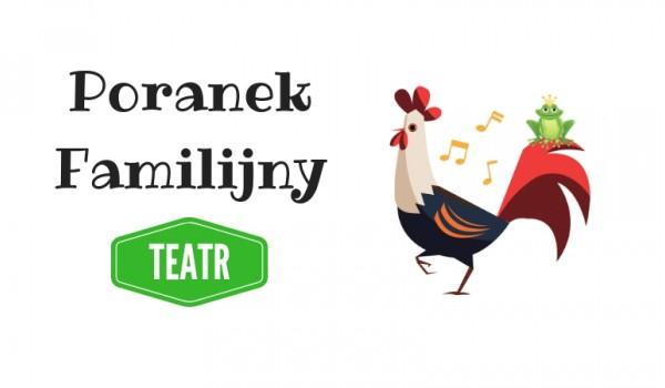 Going. | Poranek Familijny | Teatr - Wrocławski Klub Formaty