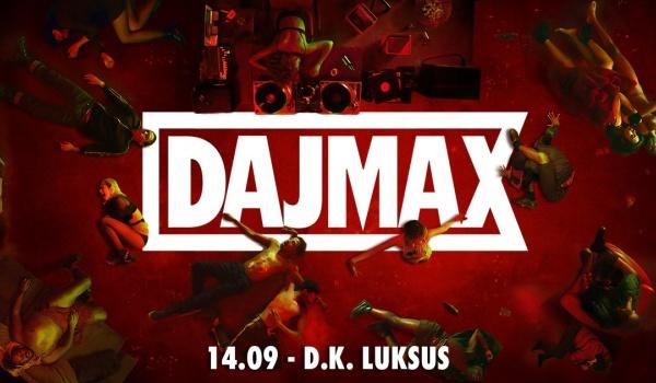 Going.   Dajmax: Eargasm God / Rave Kitten / Pupper Dj - D.K. Luksus