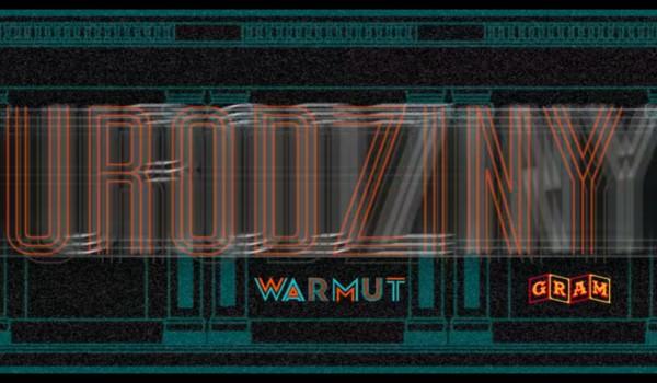 Going. | Warmut i Gram - I urodziny - WARMUT