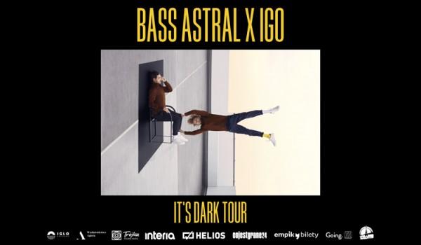 Going. | SOLD OUT // BASS ASTRAL x IGO - IT'S DARK | Łódź - Klub Wytwórnia