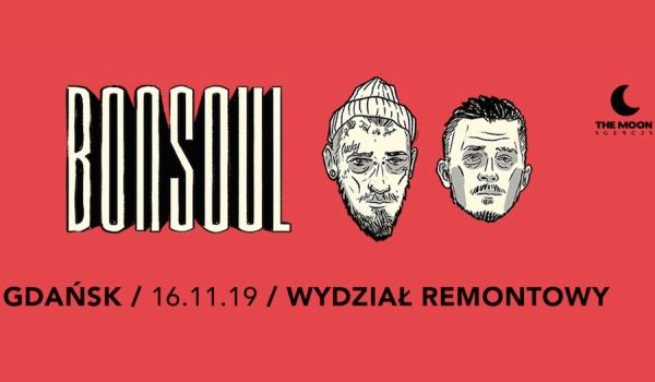Going. | BONSOUL w Gdańsku! | RESTART TOUR - Wydział Remontowy