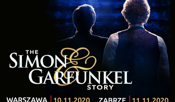 The Simon and Garfunkel Story | Warszawa