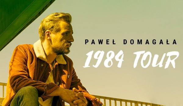 Going. | Paweł Domagała – 1984 Tour cz. IV - Gdynia Arena