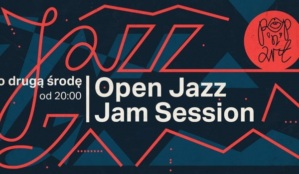 Going. | Open Jazz Jam Session - Krzysztof Komeda - Pop'n'Art