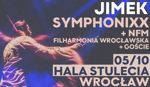 Going. | JIMEK Symphonixx + NFM Filharmonia Wrocławska + Goście - Hala Stulecia