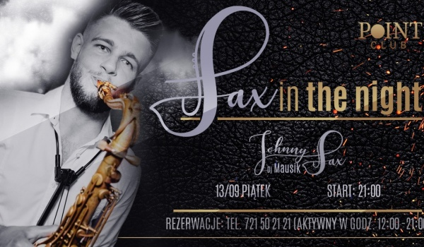 Going.   Sax in the night / Johnny Sax / Dj Mausik - POINT Club