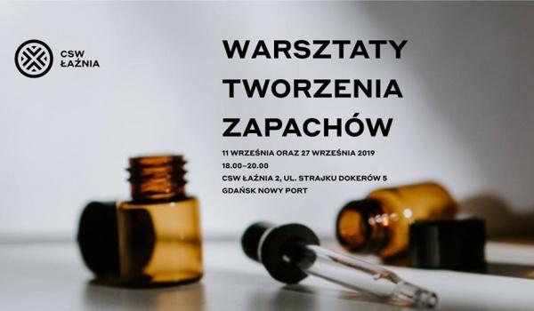 Going. | Warsztaty tworzenia zapachów - Centrum Sztuki Współczesnej ŁAŹNIA 2