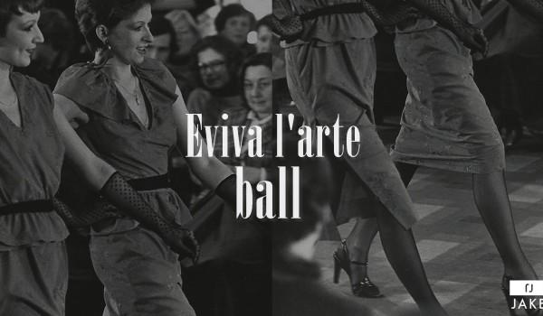 Going. | VOGUE BALL W SPATIFIE • Eviva l'arte ! - Klub SPATiF