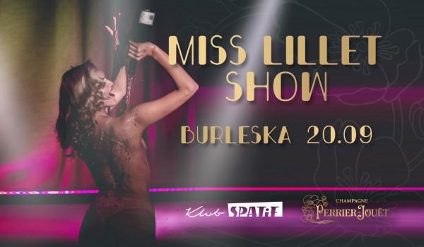 Going. | MISS LILLET SHOW w Spatifie • piątek 20.09 - Klub SPATiF