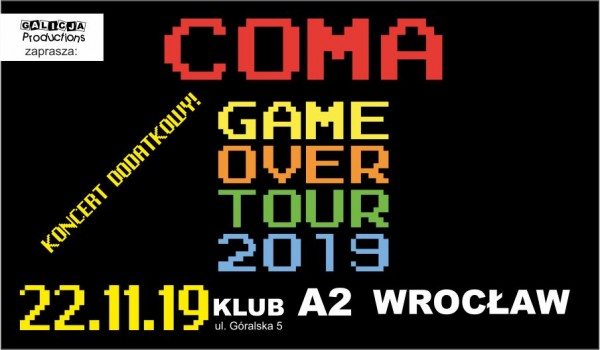 Going. | COMA [SOLD OUT] - A2 - Centrum Koncertowe