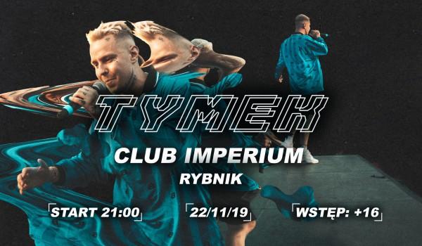 Going. | Tymek w Rybniku ! / Imperium Club / +16 - Club Imperium