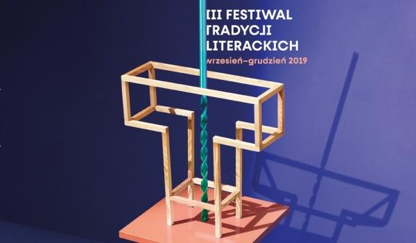 Going. | III Festiwal Tradycji Literackich. Krasiński / Zapolska / Gombrowicz - Muzeum Pana Tadeusza