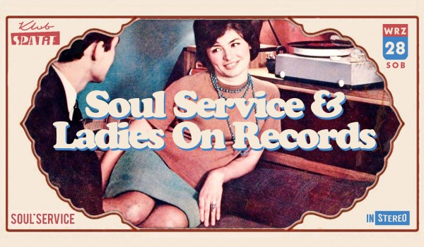 Going. | SOUL SERVICE & LADIES ON RECORDS - Klub SPATiF