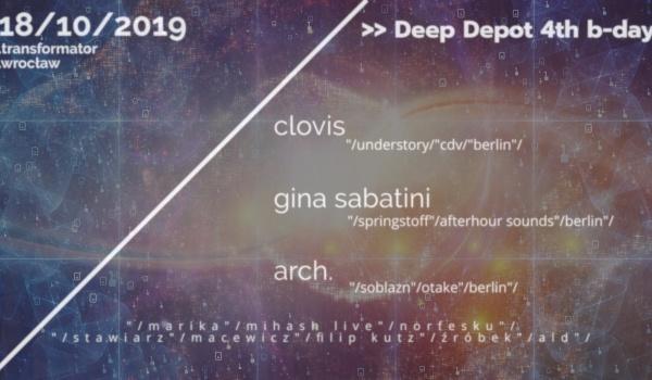 Going. | Deep Depot 4th B-Day /w Clovis, Gina Sabatini, Arch. - Transformator