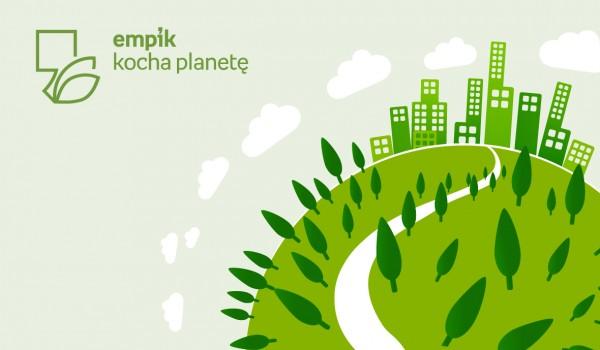 Co mogę zrobić dla planety?   Empik SIlesia