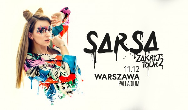 Going. | SARSA #zakryjtour2 | Warszawa - Palladium