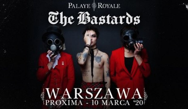 Going. | Palaye Royale | Warszawa - Proxima
