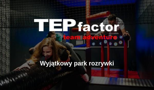 Going. | TEPfactor Warszawa | Niedziela niehandlowa - Centrum Handlowe Blue City w Warszawie