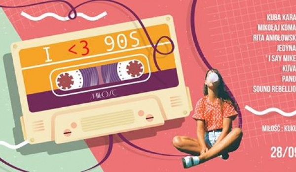 Going.   I Love 90's - Miłość / Patio Kredytowa 9