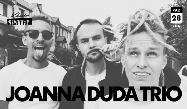 Going. | JOANNA DUDA TRIO || Spatif, Warszawa - Klub SPATiF