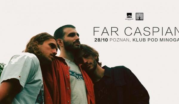 Going.   Far Caspian   Poznań - Klub Pod Minogą
