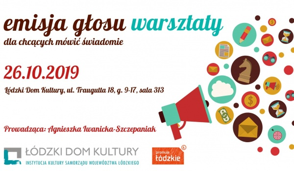 Going.   Warsztaty z emisji głosu - Łódzki Dom Kultury