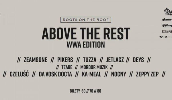 Going. | Above The Rest - WWA Edition x ISKRA Pole Mokotowskie - Iskra Pole Mokotowskie
