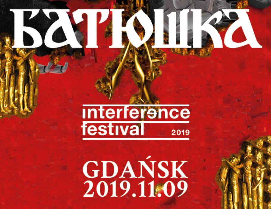 BATUSHKA / Interference Festival 2019