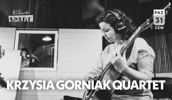 Going. | Krzysia Górniak Quartet: Memories - Klub SPATiF