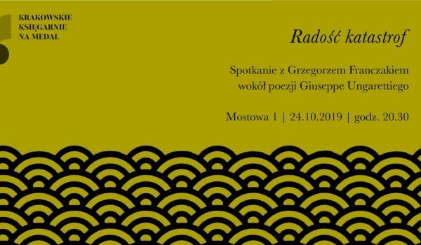 Going.   Radość katastrof // Franczak o Ungarettim - Lokator