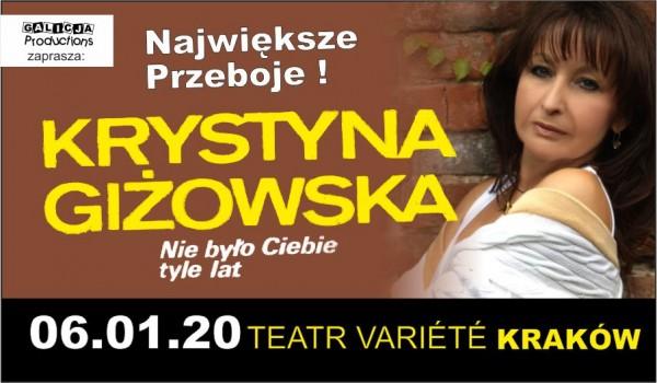 Going. | Krystyna Giżowska - Największe Przeboje - Krakowski Teatr VARIETE