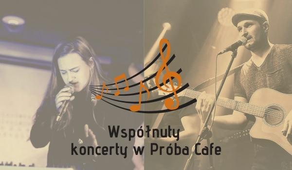 Going.   Współnuty: Julita Zielińska & Marcin Kruk - Próba Cafe