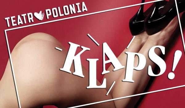 Going.   Klaps! 50 Twarzy Greya - spektakl Teatru Polonia   Chorzów - Teatr Rozrywki