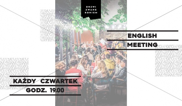 Going. | Czwartkowy English Meeting w Koniu! - Drzwi Zwane Koniem