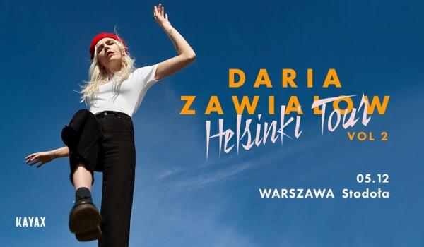 Going. | SOLD OUT / Daria Zawiałow - Helsinki Tour vol. 2 | Warszawa - Klub Stodoła