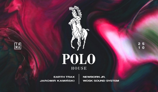 Going. | Polo House - Tama