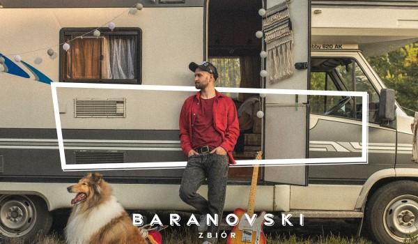 Going. | [ODWOŁANY] BARANOVSKI - Dom Kultury Lublin