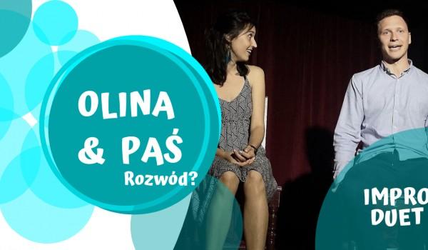 Going. | Rozwód? - OLINA & PAŚ - Spektakl Improwizowany - Teatr Młody