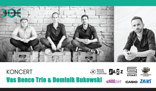 Going. | Jazz w Akwarium | Vas Bence Trio & Dominik Bukowski - Akwarium - Skwer Hoovera