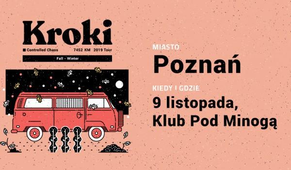 Going. | Kroki | Poznań - Klub Pod Minogą