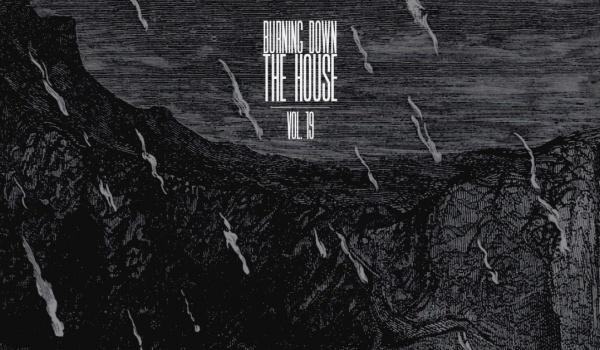 Going. | BURNING DOWN THE HOUSE vol. 19 - Drip of Lies / Deszcz - DOM Łódź